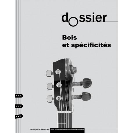 Dossier thématique : bois et spécificités